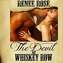 The Devil of Whiskey Row (       UNABRIDGED) by Renee Rose Narrated by Elliott Daniels