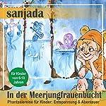 In der Meerjungfrauenbucht: Phantasiereise für Kinder - Entspannung & Abenteuer (Sanjada) | Nils Klippstein,Frank Hoese