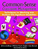 img - for Common-Sense Classroom Management Techniques for Working With Students With Significant Disabilities book / textbook / text book