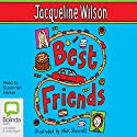 Best Friends (       UNABRIDGED) by Jacqueline Wilson Narrated by Susannah Harker