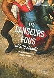 vignette de 'Les danseurs fous de Strasbourg (John Waller)'