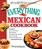 The Everything Mexican Cookbook: 300 Flavorful Recipes from South of the Border thumbnail