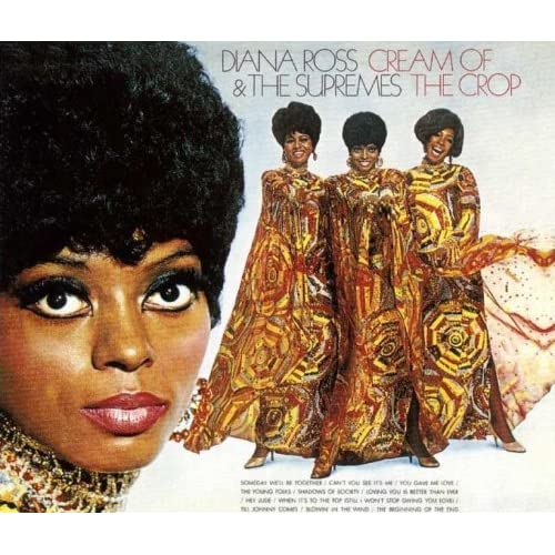 diana ross the supremes cream of the crop. Black Bedroom Furniture Sets. Home Design Ideas