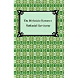 The Blithedale Romance ~ Nathaniel Hawthorne