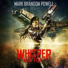 Whisper & Fury: Eydulan Series Book 1 (       UNABRIDGED) by Mark Brandon Powell Narrated by Angel Clark