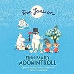 Finn Family Moomintroll | Tove Jansson