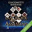 La croix des assassins (Antoine Marcas 4) Audiobook by Eric Giacometti, Jacques Ravenne Narrated by Julien Chatelet