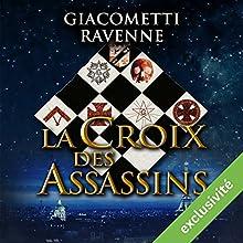 La croix des assassins (Antoine Marcas 4) | Livre audio Auteur(s) : Eric Giacometti, Jacques Ravenne Narrateur(s) : Julien Chatelet