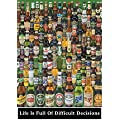 1art1 34903 Bier - Life Is Full Of Difficult Decisions Poster (91 x 61 cm)