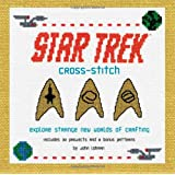 Star Trek Cross-Stitch: Explore Strange New Worlds of Crafting