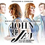 John & Jen (2015 Off-Broadway Cast Recording)