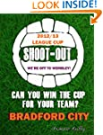 Bradford City League Cup Final Shoot-Out