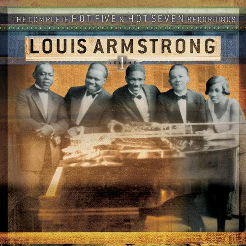 Louis Armstrong - The Complete Hot Five and Hot Seven Recordings, Vol. 1 - Zortam Music