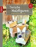 Image de Tierische Holzfiguren: Dekorationen fürs ganze Jahr (kreativ.kompakt.)