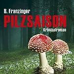 Pilzsaison (Tannenbergs Fälle) | Bernd Franzinger