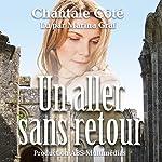 Un aller sans retour | Chantale Côté