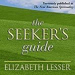 The Seeker's Guide | Elizabeth Lesser