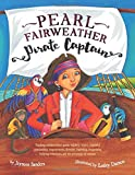 img - for Pearl Fairweather Pirate Captain: Teaching children gender equality, respect, respectful relationships, empowerment, diversity, leadership, recognising bullying behaviours and prevention of violence book / textbook / text book