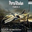 Botschaft von den Sternen (Perry Rhodan NEO 107) Audiobook by Rüdiger Schäfer Narrated by Hanno Dinger