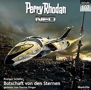 Botschaft von den Sternen (Perry Rhodan NEO 107) Audiobook