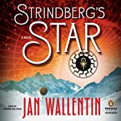 Strindberg's Star | [Jan Wallentin, Rachel Willson-Broyles (translator)]