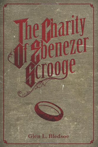 The Charity of Ebenezer Scrooge: A Christmas Carol II