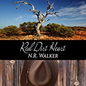 Red Dirt Heart: Red Dirt, Book 1   N.R. Walker