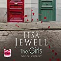 The Girls Audiobook by Lisa Jewell Narrated by Gabrielle Glaister, Amelie Jewell