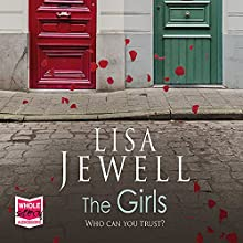 The Girls (       UNABRIDGED) by Lisa Jewell Narrated by Gabrielle Glaister, Amelie Jewell