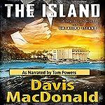 The Island: A Mystery Novel Set in Avalon, on the Island of Catalina | Davis MacDonald