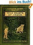 Thirteen Years Among The Wild Beasts...