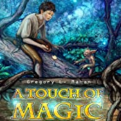 A Touch of Magic | [Gregory Mahan]