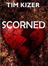 Scorned (A Suspense Thriller)