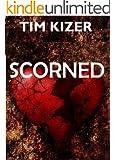 Scorned (A Suspense Thriller)
