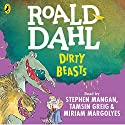 Dirty Beasts Audiobook by Roald Dahl Narrated by Miriam Margolyes, Stephen Mangan, Tamsin Greig