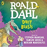 Dirty Beasts | Roald Dahl