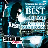 サイケデリックレイヴ・スペシャル  〜NO.1 W-NAME BEST  DJ ACE v.s. INFECTED MUSHROOM + V.I.P. GUEST 〜 supported by SOUL JAPAN