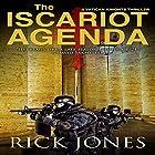 The Iscariot Agenda: The Vatican Knights, Book 3 Hörbuch von Rick Jones Gesprochen von: Todd Menesses
