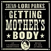 Getting Mother's Body: A Novel | [Suzan-Lori Parks]