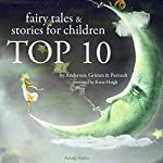 Fairy tales and Stories for Children (TOP 10) |  divers auteurs