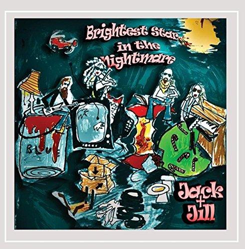 Jack + Jill - Brightest Star in the Nightmare
