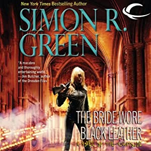 The Bride Wore Black Leather: Nightside, Book 12 | [Simon R. Green]