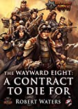 The Wayward Eight: A Contract to Die For