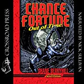 Chance Fortune out of Time: The Adventures of Chance Fortune, Book 3 | Shane Berryhill
