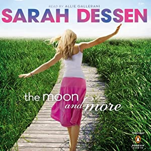 The Moon and More | [Sarah Dessen]