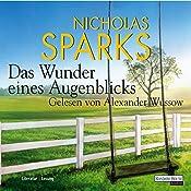 Das Wunder eines Augenblicks | Nicholas Sparks