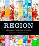 img - for Region: Planning the Future of the Twin Cities book / textbook / text book