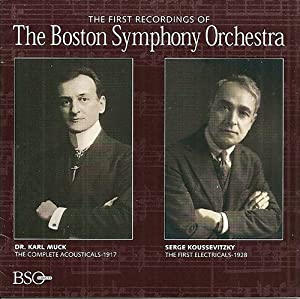 The First Recordings of the Boston Symphony Orchestra