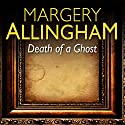 Death of a Ghost Audiobook by Margery Allingham Narrated by Francis Matthews