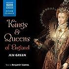 Kings and Queens of England Hörbuch von Jen Green Gesprochen von: Benjamin Soames